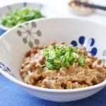 腸活に効果抜群の発酵食品納豆!腸に効く?納豆のスゴい効果とは?